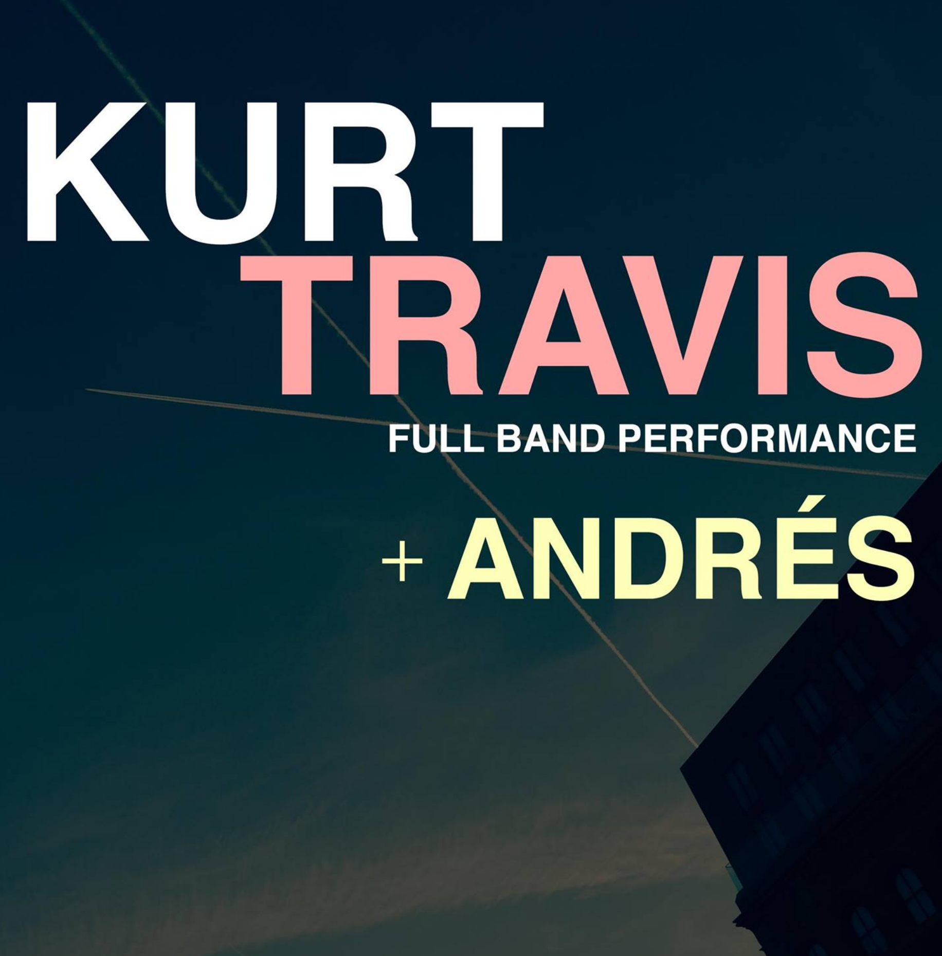 Kurt Travis (Full Band Performance)