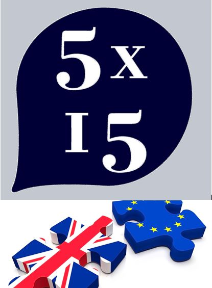 5×15 & How to Academy:  Brexit: The Future. An emergency discussion