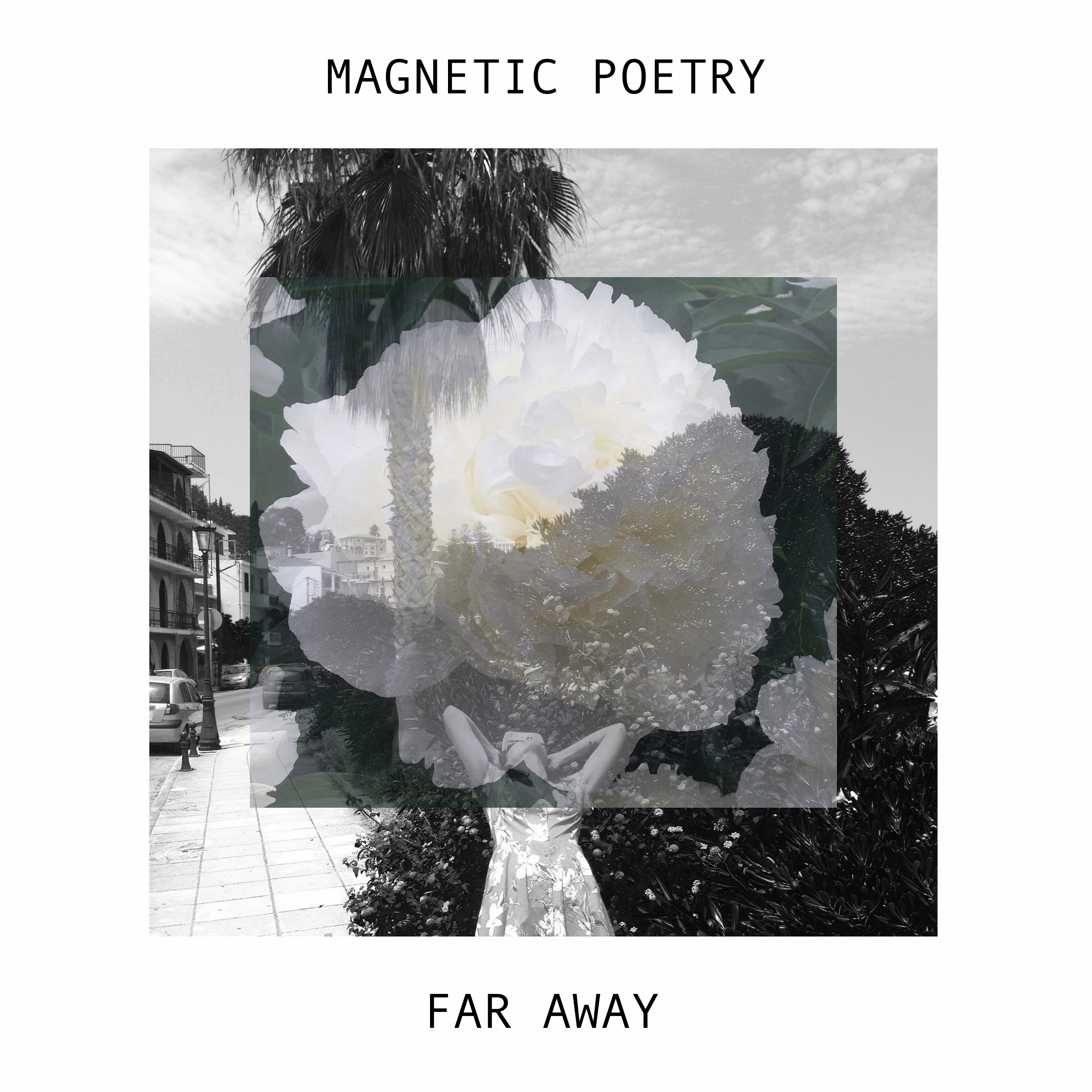 Far Away - Magnetic Poetry (EP) - LILYSTARS RECORDS