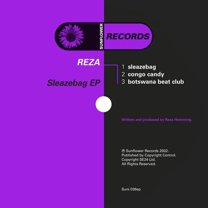 Reza - Sleazebag [SUNI036] - Sunflower Records
