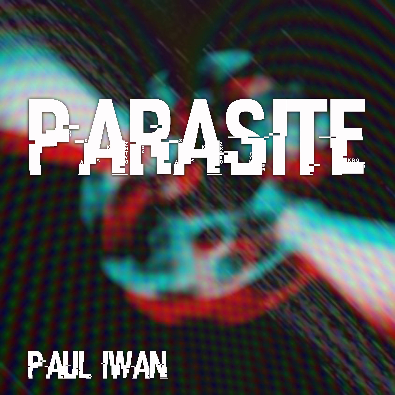Parasite - Paul Iwan