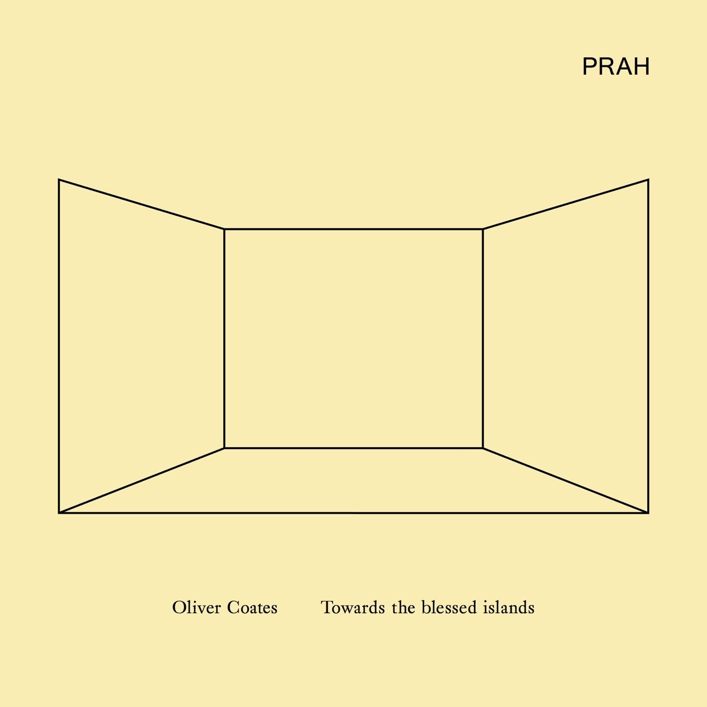 Oliver Coates - Towards The Blessed Islands (LP) - PRAH Recordings