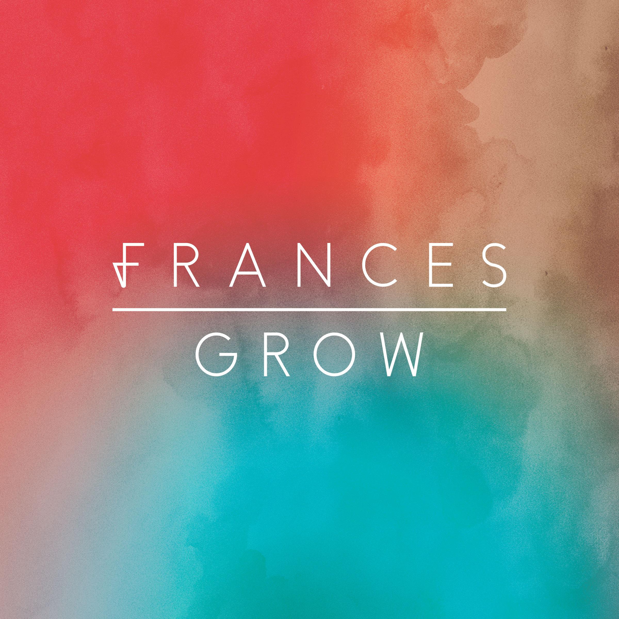 "Frances - Grow EP - 10"" vinyl with free digital download - Frances"