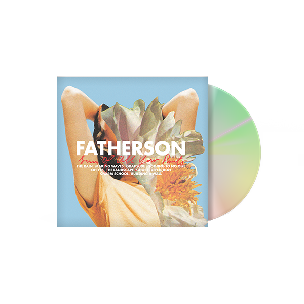 'Sum Of All Your Parts' CD - Fatherson