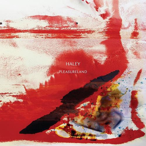Pleasureland -White Vinyl Edition - HALEY
