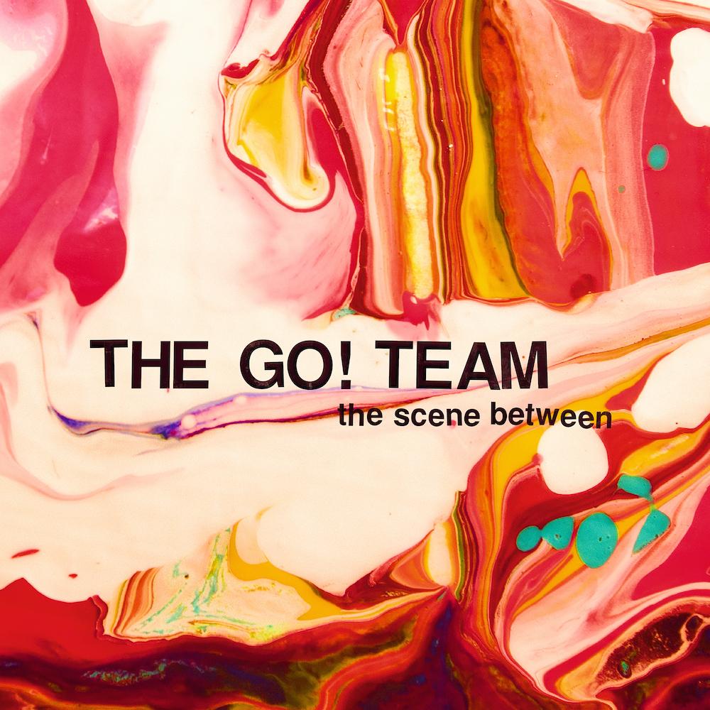 The Go! Team - The Scene Between LP - The Go! Team