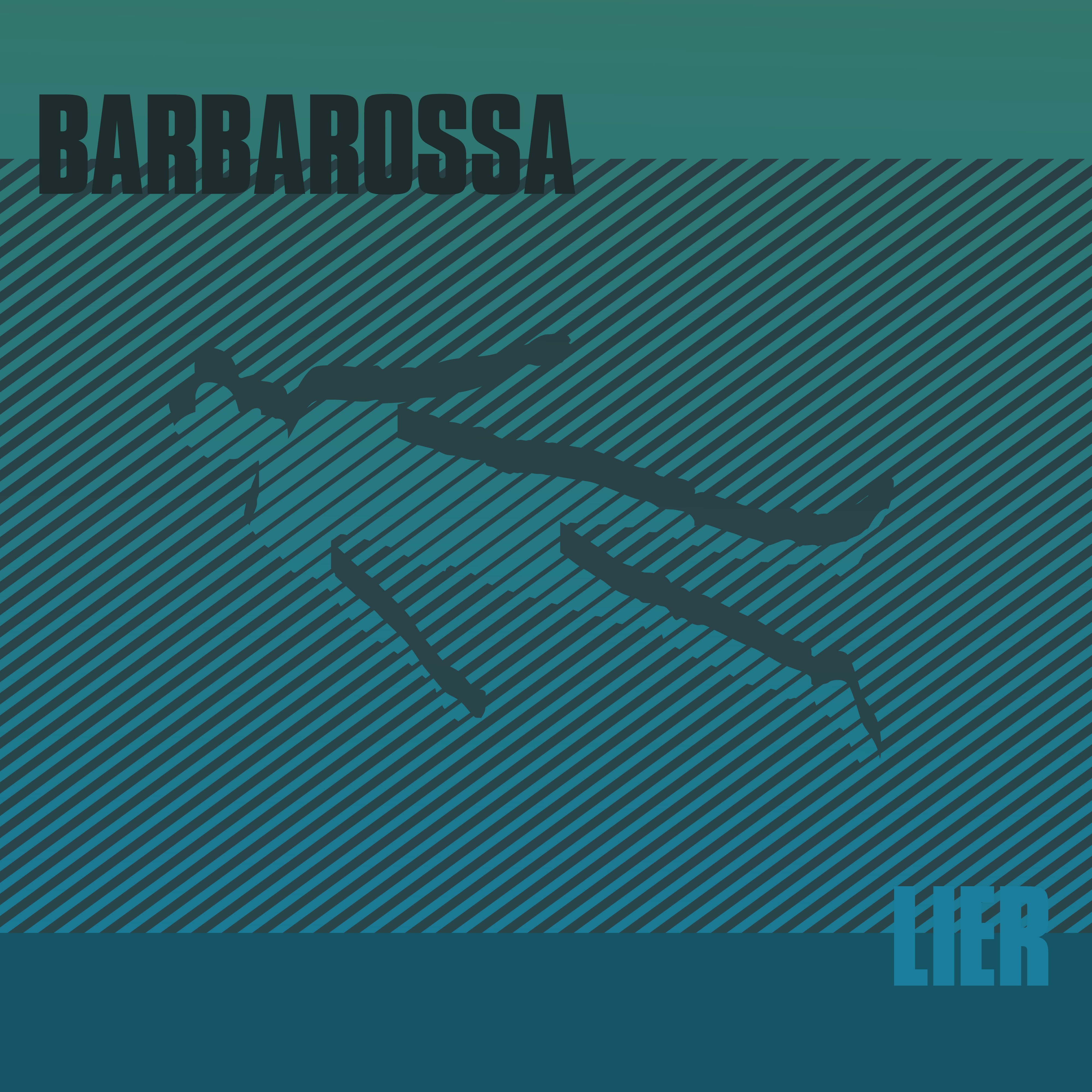 Barbarossa - Lier  limited edition Red vinyl with instant download of Don't Enter Fear and Griptide + limited edition screen print - Barbarossa
