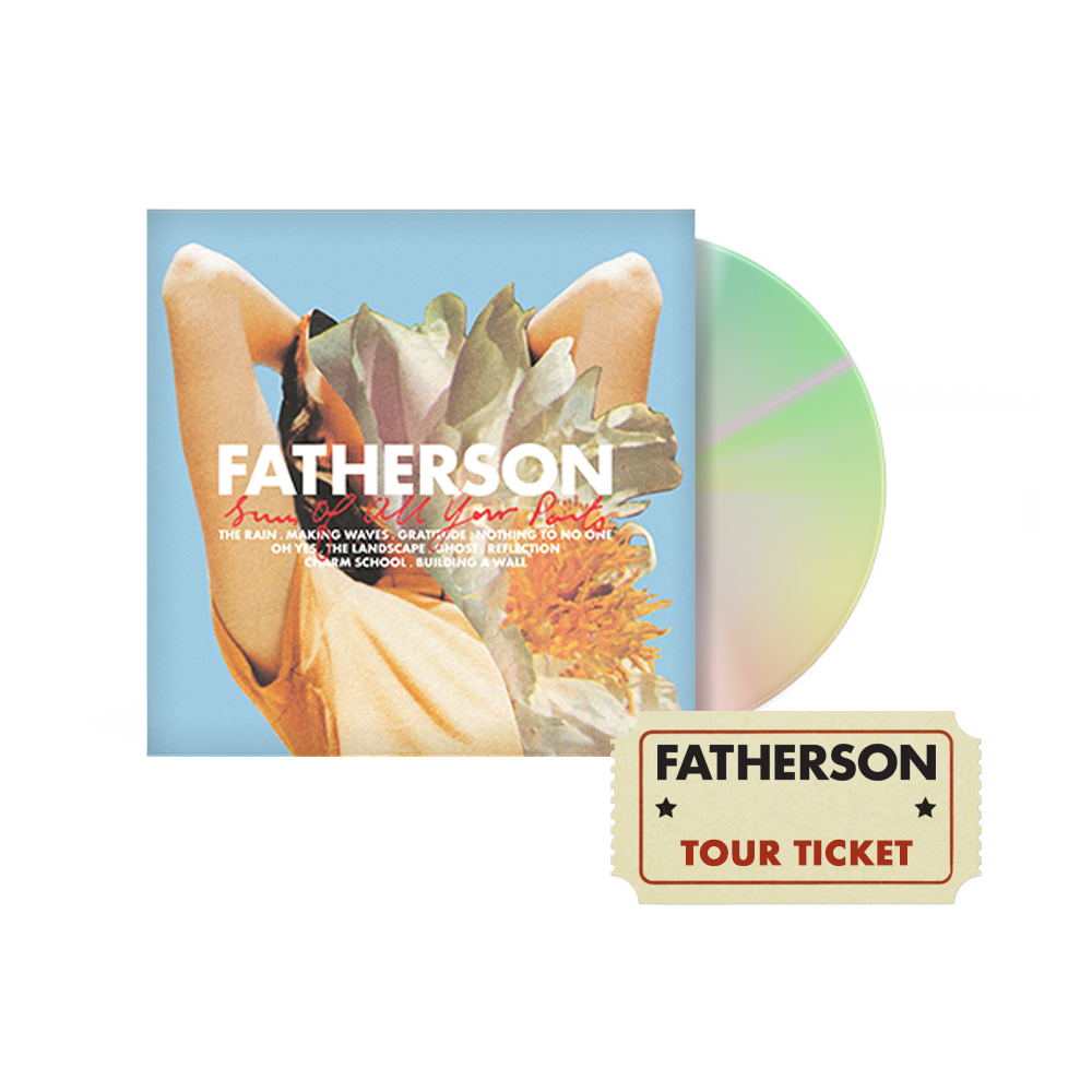 Sum Of All Your Parts CD + Tour Ticket - Fatherson