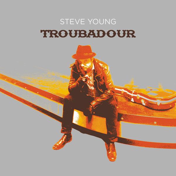 Troubadour (Album MP3) - Steve Young