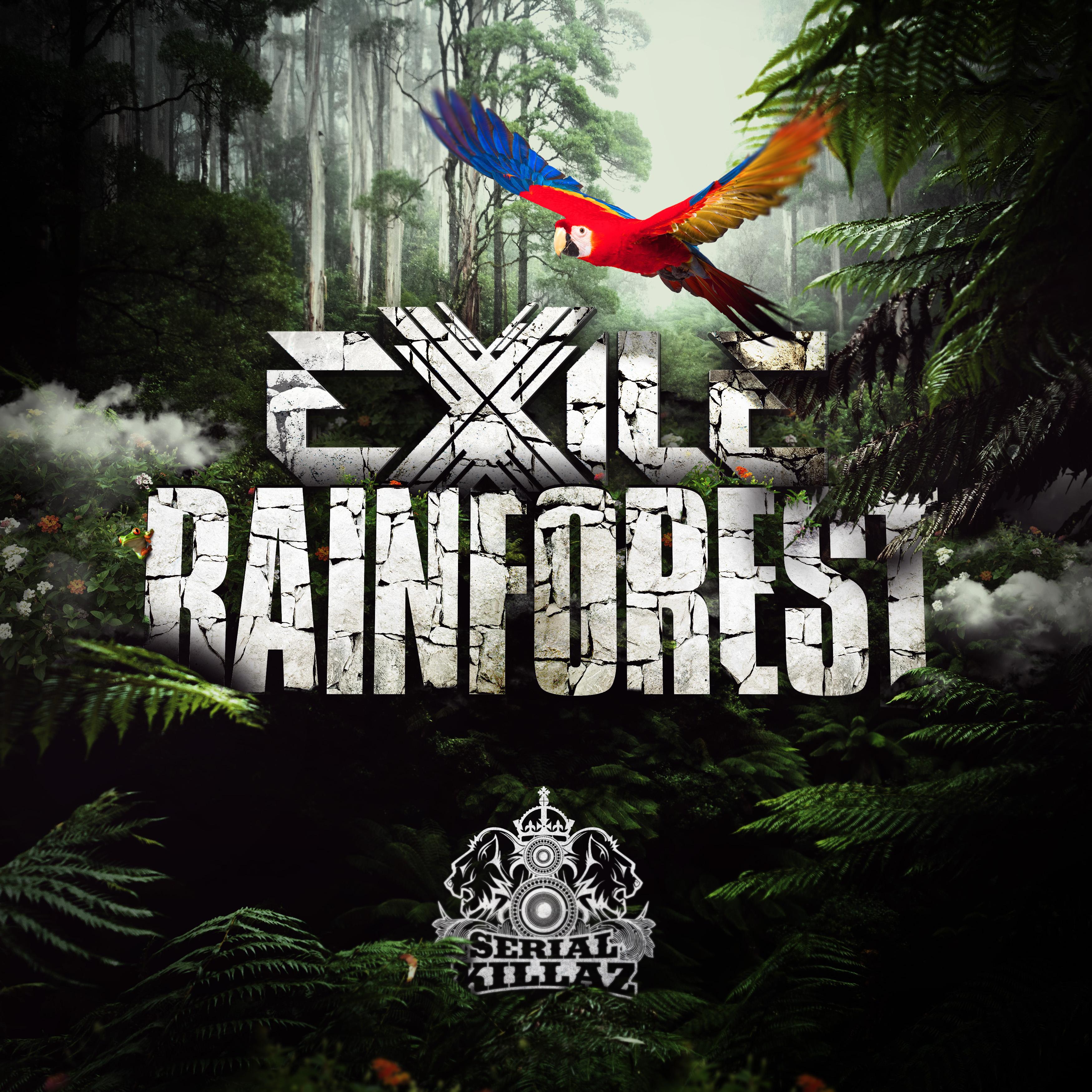 Exile - 'Rainforest EP' - Serial Killaz - Serial Killaz