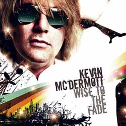 Kevin McDermott - Wise To The Fade - Kevin McDermott
