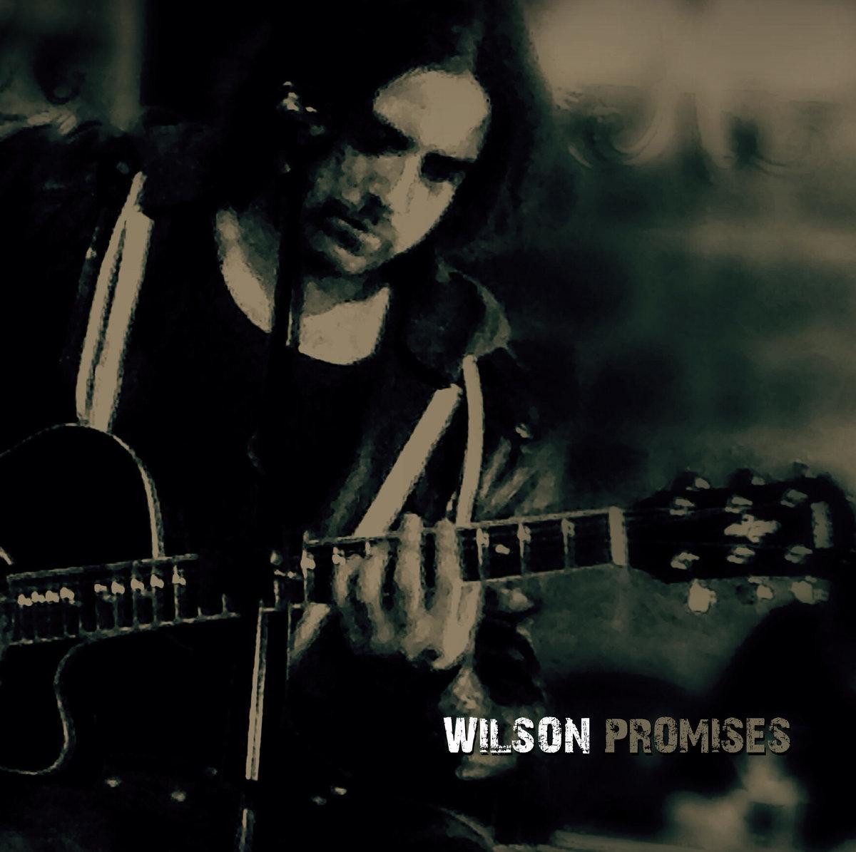 Promises (Digital Single) - Wilson