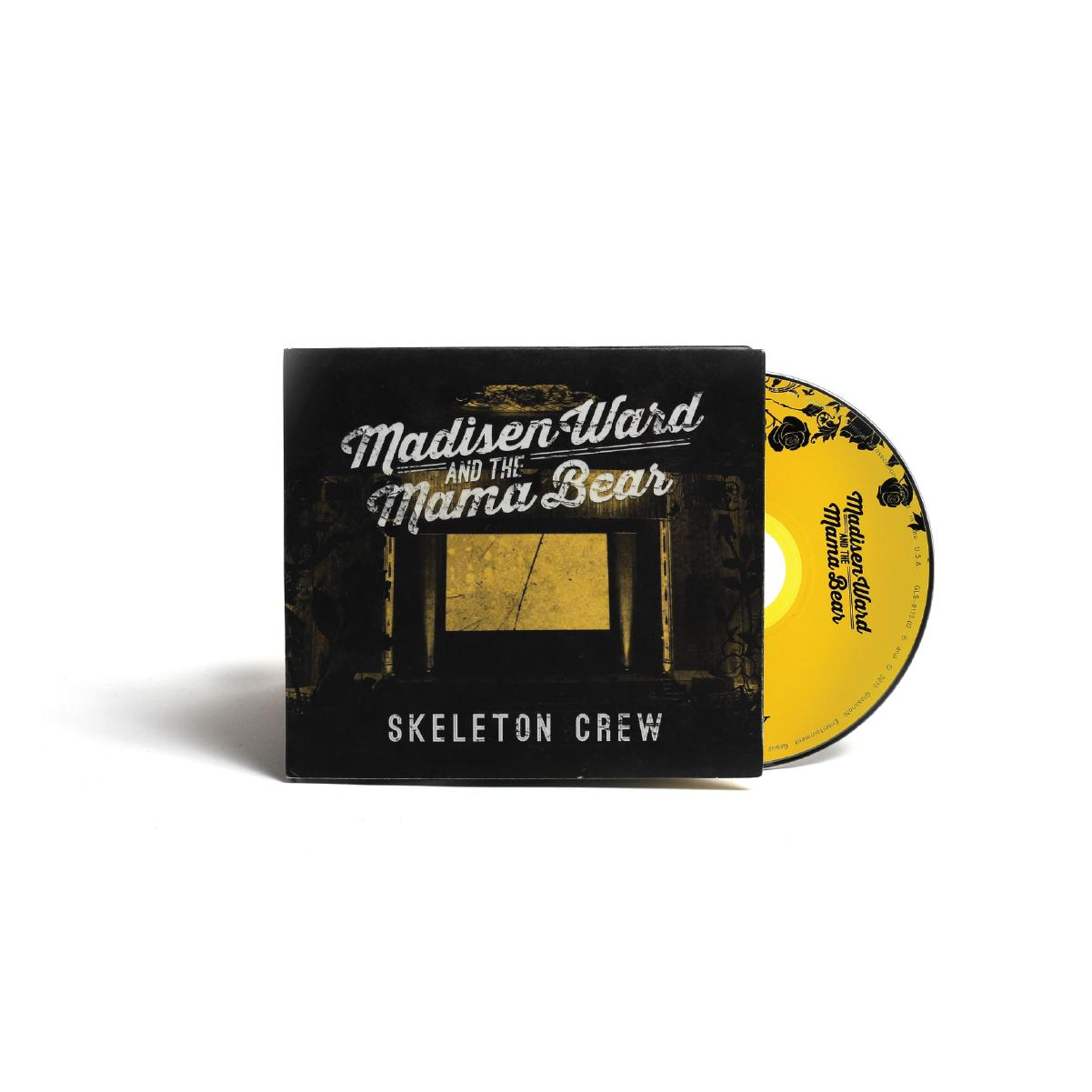 Skeleton Crew CD - Madisen Ward and the Mama Bear