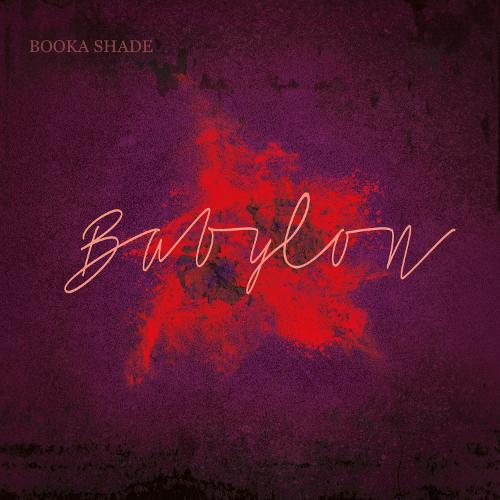 "Booka Shade ""Babylon"" (with Craig Walker) - 12inch with free mp3 Download / Blaufield Music - BOOKA SHADE"