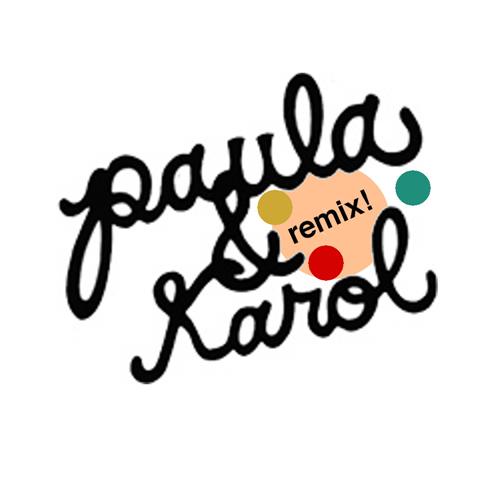 The Way We Were (Desoul Remix) - Paula & Karol