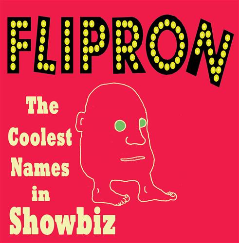 The Coolest Names in Showbiz - Flipron